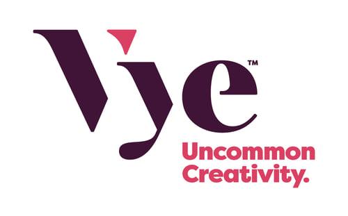 Vye, Uncommon Creativity